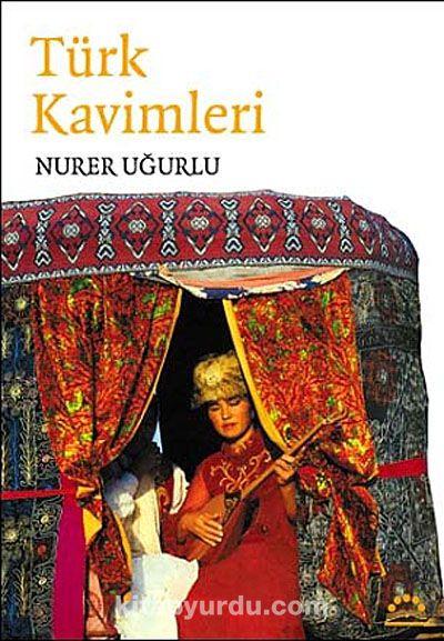 Türk Kavimleri - Nurer Uğurlu pdf epub