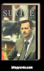 Suriye & Rejim ve Dış Politika