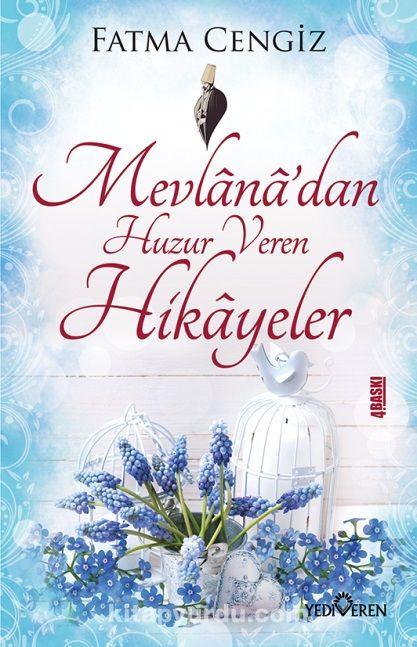 Mevlana'dan Huzur Veren Hikayeler - Fatma Cengiz pdf epub