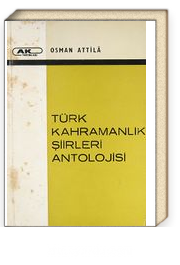 Türk Kahramanlık Şiirleri Antolojisi (Ürün Kodu:1-B-8)