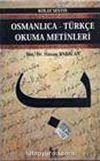 Osmanlıca-Türkçe Okuma Metinleri -4