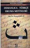 Osmanlıca-Türkçe Okuma Metinleri -6