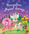Prenseslerin Masal Sarayı - 3 Boyutlu Kitap