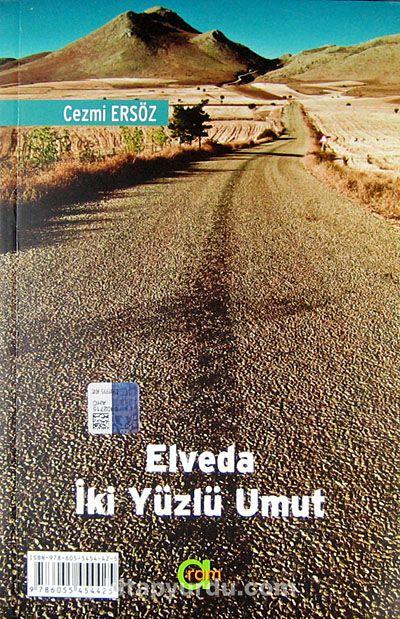 Elveda İki Yüzlü Umut - Bi Xatire Te Heviya Duru - Cezmi Ersöz pdf epub