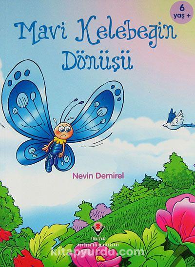 Mavi Kelebeğin Dönüşü - Nevin Demirel pdf epub