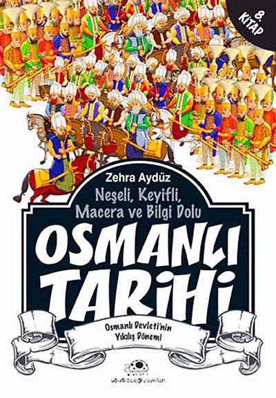Osmanlı Tarihi -8Osmanlı Devleti'nin Yıkılış Dönemi - Zehra Aygül pdf epub