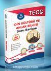 Teog Din Kültürü ve Ahlak Bilgisi Çözümlü Soru Bankası