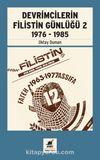 Devrimcilerin Filistin Günlüğü 2  1976 - 1985