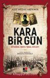 Kara Bir Gün İstanbul Nasıl İşgal Edildi?