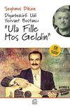 Ula Fille Hoşgeldin & Diyarbekirli Udi Yervant Bostancı (Cd İlaveli Udi Yervant Şarkıları)