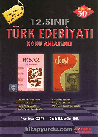 12. Sınıf Türk Edebiyatı Konu Anlatımlı - Ayşe Seval Özbay pdf epub