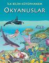 Okyanuslar - İlk Bilim Kütüphanem