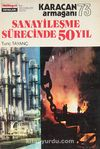 Sanayileşme Sürecinde 50 Yıl (Ürün Kodu:1-D-14)