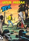 Tex Yeni Seri 32 / Uzun Mızrak / Kayıp Vadi Rangerleri