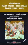 Türkiye'de Kara Yazıcı - Deli Hasan İsyanı (1593-1603)