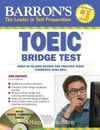 TOEIC Bridge Test with 2 Audio Compact Discs 2nd Edition