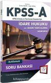 2018 KPSS A Grubu İdare Hukuku Açıklamalı Soru Bankası