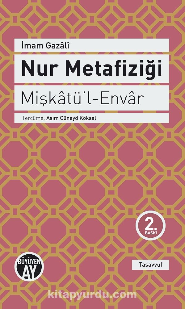 Nur Metafiziği - Mişkatü'l-Envar - İmam Gazali pdf epub