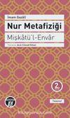 Nur Metafiziği - Mişkatü'l-Envar