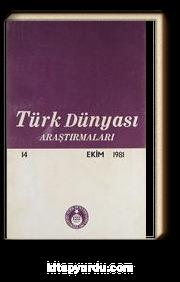 Türk Dünyası Araştırmaları  Ekim 1981 /  Sayı:14 2-D-34