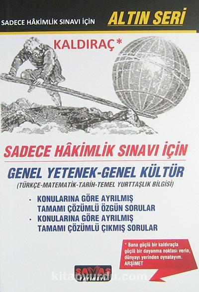 2014 Kaldıraç - Sadece Hakimlik Sınavı İçin Genel Yetenek-Genel Kültür & Türkçe-Matematik-Tarih-Temel Yurttaşlık Bilgisi