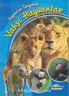 Vahşi Hayvanlar / Hayvanları Tanıyorum