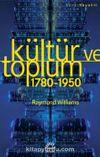 Kültür ve Toplum (1780-1950)