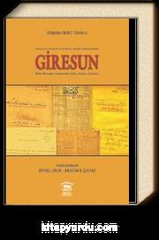 Müdafaa-i Hukuk ve İstiklal Harbi Tarihlerinde Giresun