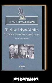 Türkiye Felsefe Yazıları & Yaşamın Anlam Olanakları Üzerine