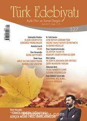 Türk Edebiyatı Aylık Fikir ve Sanat Dergisi Eylül 2017 Sayı 527