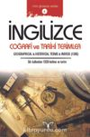 İngilizce Coğrafi ve Tarihi Terimler & Geographical and Historical  Terms Words