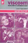 Visconti Güzelliğin ve Çürümenin Keşfi
