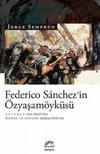 Federico Sanchez'in Özyaşamöyküsü