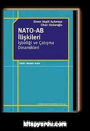 NATO-AB İlişkileri İşbirliği ve Çatışma Dinamikleri