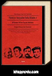 Türkiye Sosyalist Solu Kitabı 1 & 20'lerden 70'lere Seçme Metinler