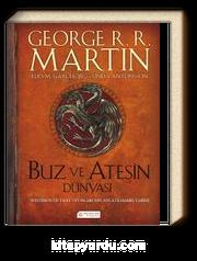Buz ve Ateşin Dünyası / Westeros ve Taht Oyunları'nın Anlatılmamış Tarihi