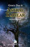 Astral Kapılar (Görüş Dışı II)