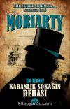 Profesör Moriarty / Karanlık Sokağın Dehası