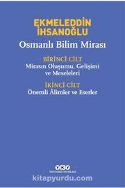 Osmanlı Bilim Mirası (2 Cilt Takım-Kutulu)