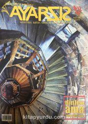 Ayarsız Aylık Fikir Kültür Sanat ve Edebiyat Dergisi Sayı:19 Eylül 2017