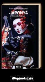 Japonya & Yuvarlak Dünyanın Köşeleri