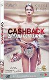 Cashback - Zamana Güzellik Kat (Dvd)