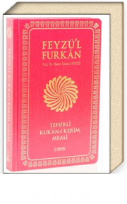 Feyzü'l Furkan Tefsirli Kur'an-ı Kerim Meali / Orta Boy-Metinsiz-Sert Ciltli