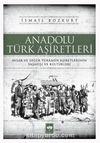 Anadolu Türk Aşiretleri & Avşar ve Diğer Türkmen Aşiretlerinin Yaşayışı ve Kültürleri