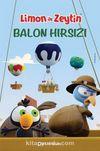 Limon ile Zeytin / Balon Hırsızı