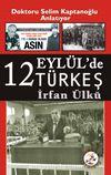12 Eylülde Türkeş