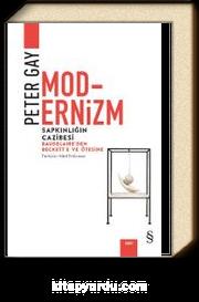 Modernizm & Sapkınlığın Cazibesi