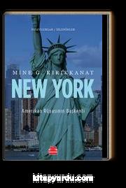 New York  Amerikan Rüyasının Başkenti / Yolculuklar / İzlenimler 3