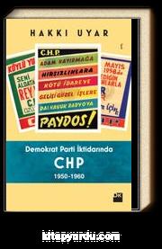Demokrat Parti İktidarında CHP 1950-1960