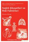 Bilgi ve Belge Merkezleri Çalışanlarının İş Ortamından Kaynaklanan Sağlık Şikayetleri ve Risk Faktörleri